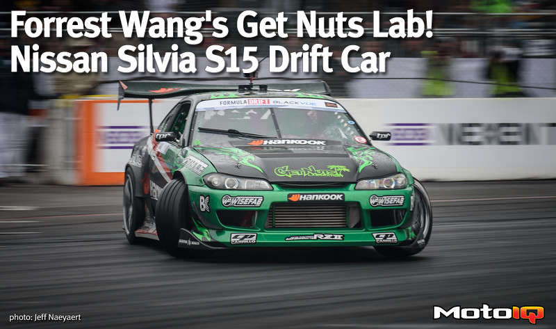 Forrest Wang S Get Nuts Lab Nissan Silvia Drift Car By Motoiq