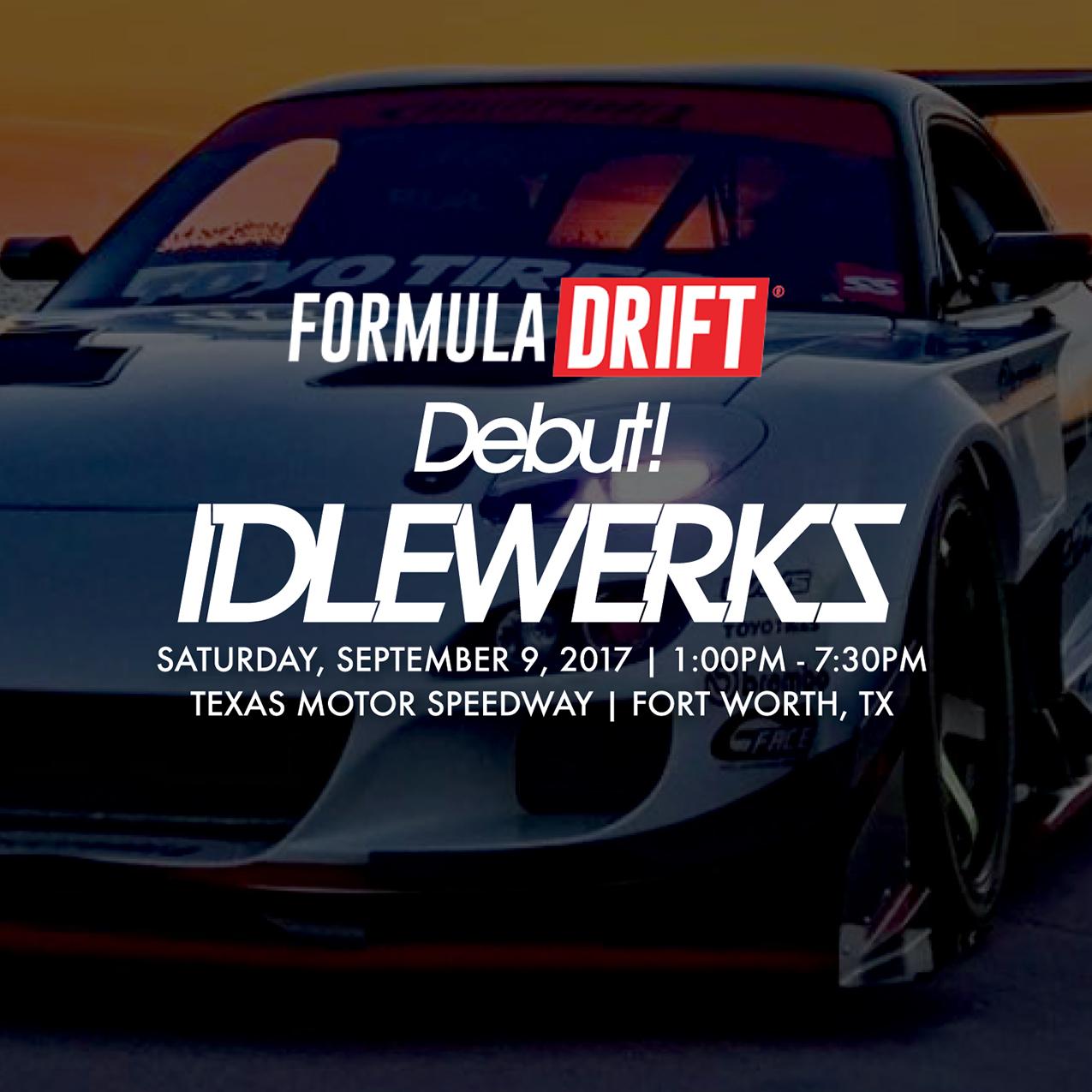 Formula drift x idlewerks car show at texas motor speedway for Texas motor speedway 2015 schedule